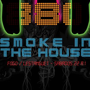 Smoke in the House #8