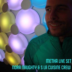 Metha live szett @ Nora Naughty & La Cuisine Crew night / U26 Club
