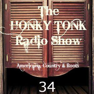 Honky Tonk Radio Show #34