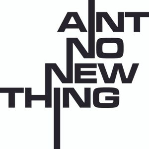 Ain't No New Thing - Sid Ford mix 2
