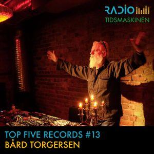 Top Five Records #13: Bård Torgersen