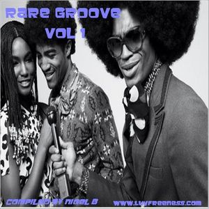 NIGEL B (RARE GROOVE 01)(FEMALE VOCALS)