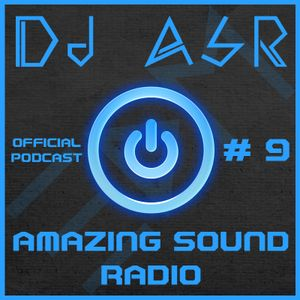 DJ ASR - Amazing Sound Radio # 9
