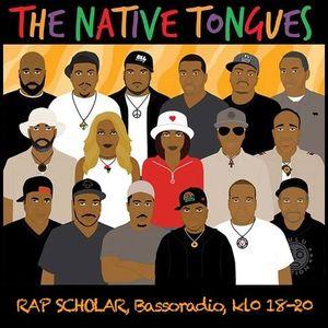 Rap Scholar 07.08.2017: Native Tongues Special
