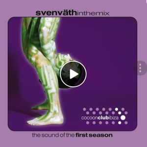 Sven Väth in the Mix - The Sound Of The First Season
