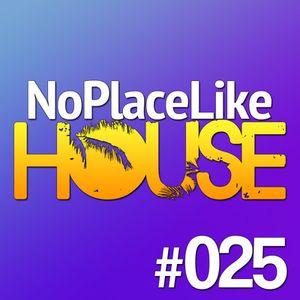 No Place Like House #025