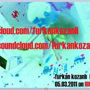 furkan kozanli live dj set part one on hıgh out 05.03.2011