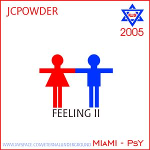 JCPowder - Set Feeling 2  Miami 2005