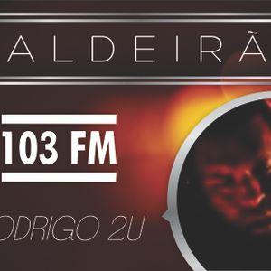 CALDEIRAO DA 103 FM - DIA 22 DE AGOSTO DE 2012