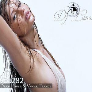 PROGRESSIVE HOUSE TECH HOUSE - DJ LUNA - VOL.282