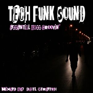 tech-funk sound essential bass groovin'