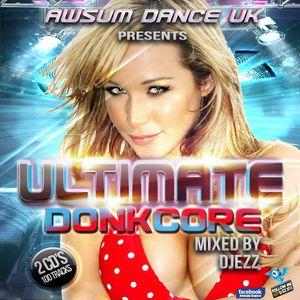 Ultimate DonkCore - Da Donk Mix (Remastered 2017)