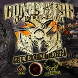 Meltdown - Methods Of Mutilation - Dominator 2016