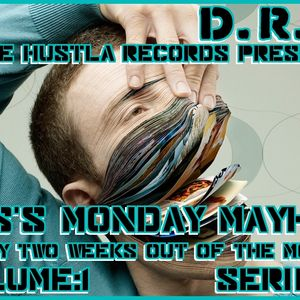 DRS'S MONDAY MAYHEM VOLUME:1