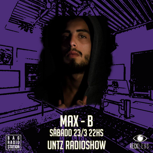 Untz Radioshow 2019 - Max - B
