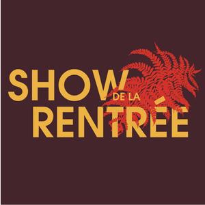 Show de la Rentrée 2017 - Playlist CHYZ
