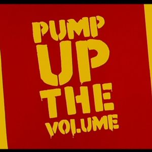 Pump Up The Volume2K16