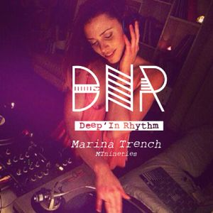 Deep'In Rhythm #30 w/ Marina Trench @ Radio RAJE