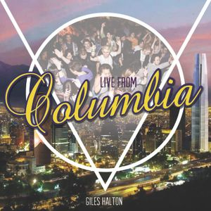 Live from Columbia mixed by Giles Halton