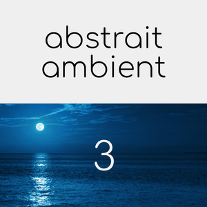 abstrait ambient 3