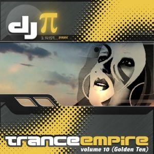 DJ Pi Trance Empire Volume 10