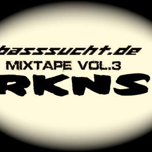 rkns - basssucht.de mixtape vol.3