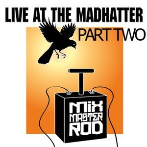 Live At The Madhatter 9/8/2012 Part 2
