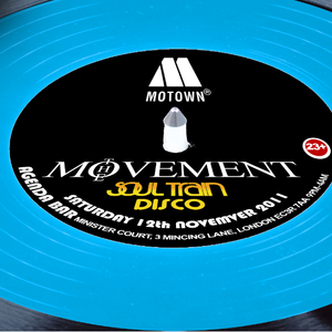 THE MOVEMENT - SOULTRAIN DISCO MIX CD - SAT.12TH.NOV@AGENDA