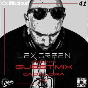 LEX GREEN presents GUESTMIX #41 CADALORA (NL)