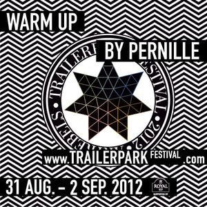 Trailerpark Festival 2012 Mixtape by Pernille