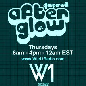 Wild1Radio Presents: The Afterglow w/ DJ Super Will - THIRTY-EIGHT!