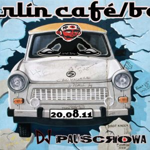 Pauscrowa@Bärlín café/bar , Madrid , 22.07.2011