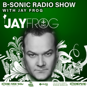 B-SONIC RADIO SHOW #361 by Jay Frog