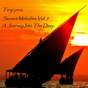 Sunset Melodies Vol. 5 (A Journey Into The Deep)