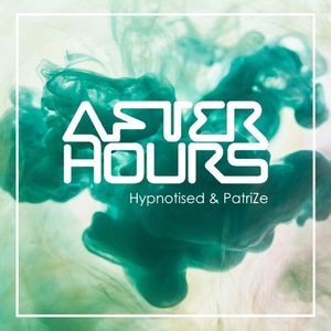PatriZe - After Hours 383 - 05-10-2019
