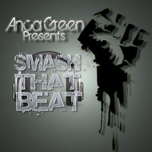 Anca Green - Smash That Beat