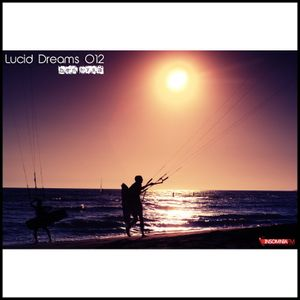 Lucid Dreams 012 [June 2012] on InsomniaFM