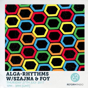 Alga-Rhythms w/ Szajna & Foy 27th July 2017