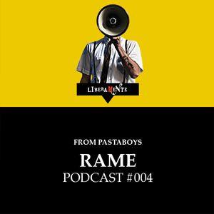 LiberaMente presents: Rame (Pastaboys) - Podcast #004