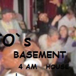 JO`S BASEMENT 4AM HOUSE ONE