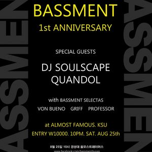 BASSment 1st Anniv Party - DJ Soulscape, Quandol & more