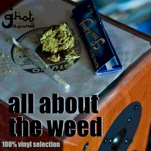 G-Hot Sound - All About the Weed