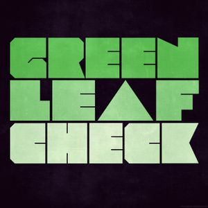 The Green Leaf Check Podcast Episode 004:  DJ Cozy Sets Baby Otters On Fire