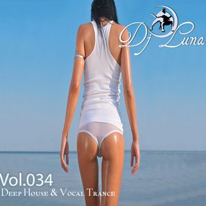 PROGRESSIVE HOUSE TECH HOUSE - DJ LUNA - VOL.034