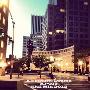 Electronic Drama EP-015 ( Akil mix 2012 )