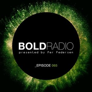 Per Pedersen presents BOLD - Episode Nº 65 (01.12.2016)