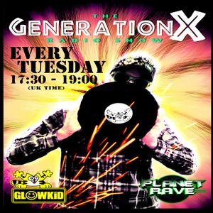 GL0WKiD pres. Generation X [RadioShow] @ Planet Rave Radio (04JUL.2017)