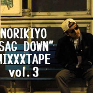 "NORIKIYO""SAG DOWN""MIXXXTAPE vol.3"