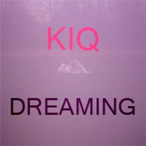 KiQ - Dreaming