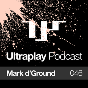 Ultraplay Podcast 46 : Mark d'Ground